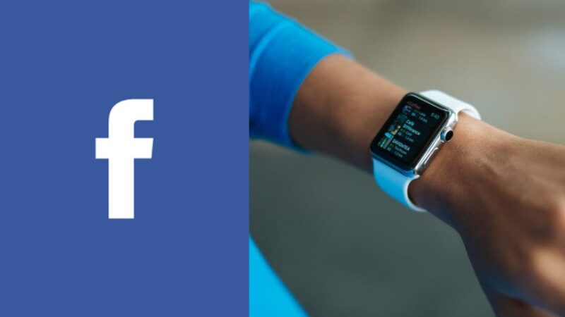 Facebook reportedly building a smartwatch and planning to sell it next year