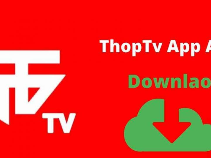 ThopTV Free Online Movies | Thop TV Apk Latest Version [2021]