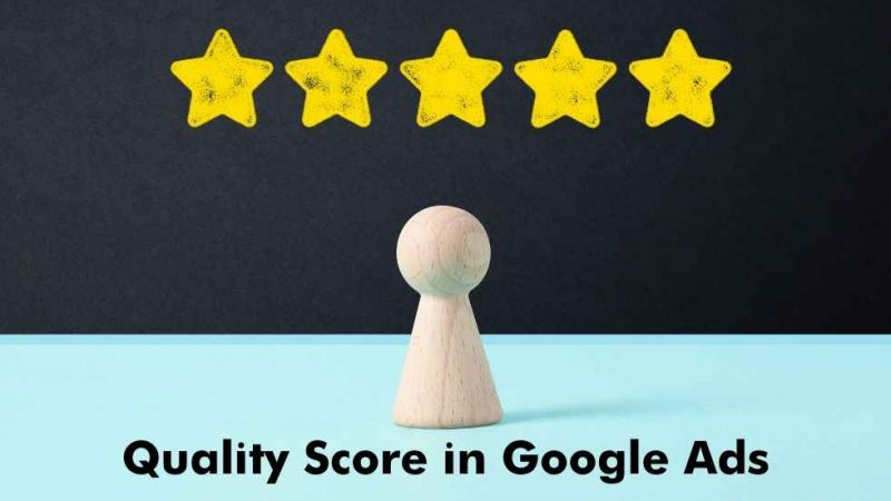 What is Quality Score in Google Ads and How Quality Score is Measured